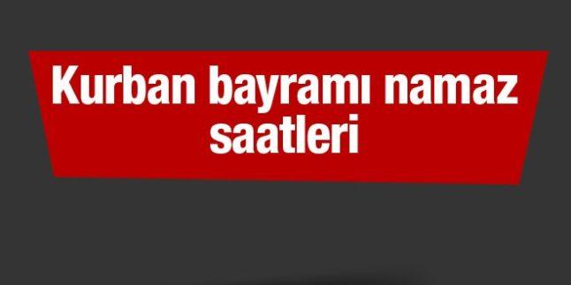 Kurban Bayramı Namaz Saatleri (Türkiye – Dünya Geneli)