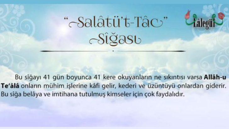 Salavât-ı Tâc Sîğası  (Tâc Salavât-ı) ve Faziletleri
