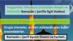 Ramazân-ı Şerîf Ayının Önemi ve Fazileti..