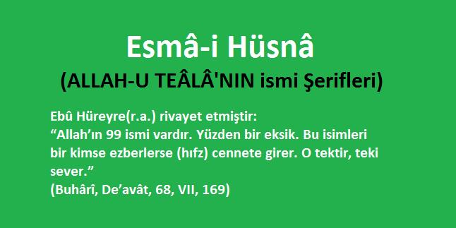 Esma-i Hüsna (ALLAH-U TEALA'NIN ismi Şerifleri)