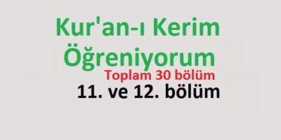 Kur'an-ı Kerim Öğreniyorum 11. ve 12. bölüm