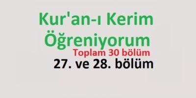 Kur'an-ı Kerim Öğreniyorum 27. ve 28. bölüm