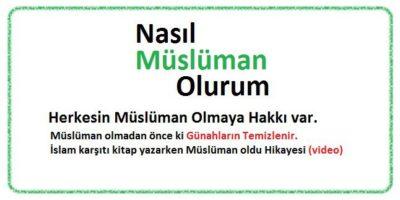 Nasıl Müslüman Olunur – Kelime-i Şehadet – Tevhid – Tekbir